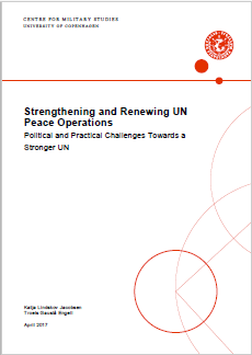 Strengthening and renewing UN Peace operations - political and practical challenges towards a stronger UN