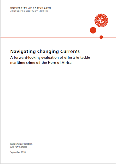 Navigating Changing Currents - A forward-looking evaluation of efforts to tackle maritime crime off the Horn of Africa